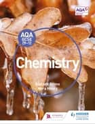 AQA GCSE (9-1) Chemistry Student Book ebook by Richard Grime, Nora Henry