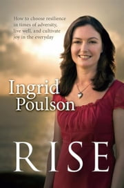 Rise ebook by Ingrid Poulson