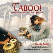 Taboo! - The Hidden Culture of a Red Light Area audiobook by Fouzia Saeed, Made for Success