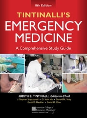 Tintinalli's Emergency Medicine: A Comprehensive Study Guide, 8th edition ebook by Judith Tintinalli,J. Stapczynski,O. John Ma,David Cline,Garth Meckler