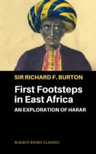 First Footsteps in East Africa ebook by