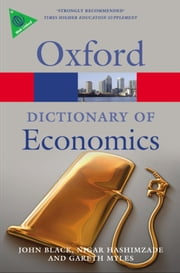 A Dictionary of Economics ebook by John Black,Nigar Hashimzade,Gareth Myles