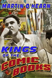 Kings of the Comic Books ebook by Martin O'Hearn