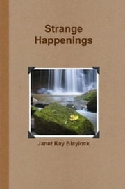 Strange Happenings ebook by Janet Blaylock