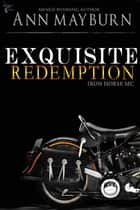 Exquisite Redemption ebook by Ann Mayburn