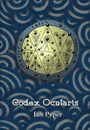 Codex Ocularis ebook by Ian Pyper