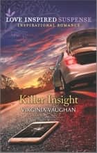 Killer Insight ebook by Virginia Vaughan