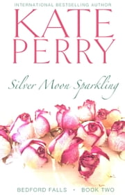 Silver Moon Sparkling ebook by Kate Perry