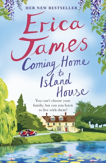 Coming Home to Island House ebook by Erica James
