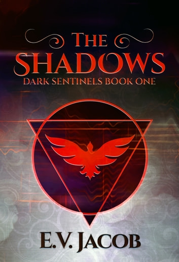 The Shadows ebook by E.V. Jacob