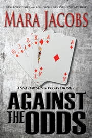 Against The Odds (Anna Dawson #1) ebook by Mara Jacobs