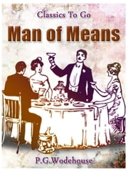 A Man of Means ebook by P. G. Wodehouse