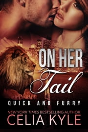 On Her Tail (BBW Paranormal Shapeshifter Romance) ebook by Celia Kyle