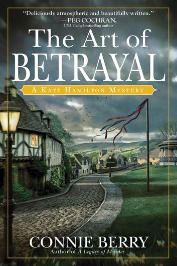 The Art of Betrayal - A Kate Hamilton Mystery ebook by Connie Berry