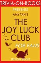 The Joy Luck Club by Amy Tan (Trivia-On-Books) ebook by Trivion Books