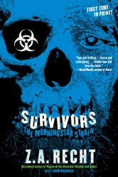 Survivors ebook by Z.A. Recht