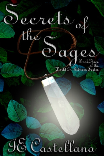 Secrets of the Sages ebook by IE Castellano