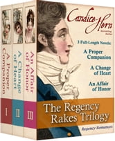 The Regency Rakes Trilogy ebook by Candice Hern