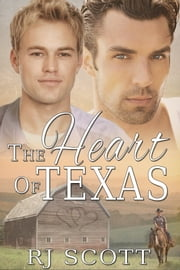 The Heart of Texas ebook by RJ Scott
