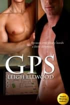 GPS ebook by Leigh Ellwood
