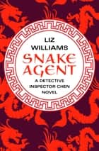 Snake Agent ebook by Liz Williams