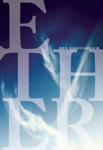 Ether ebook by Ben Ehrenreich