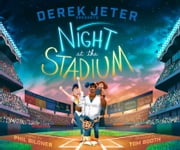 Derek Jeter Presents Night at the Stadium - With Audio Recording ebook by Phil Bildner,Tom Booth