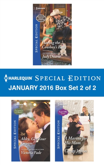 Harlequin Special Edition January 2016 - Box Set 2 of 2 - An Anthology 電子書 by Judy Duarte,Victoria Pade,Christy Jeffries