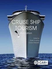 Cruise Ship Tourism ebook by Ross Dowling, Clare Weeden, Professor Michael Clancy,...