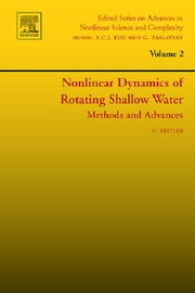 Nonlinear Dynamics of Rotating Shallow Water: Methods and Advances ebook by Vladimir Zeitlin