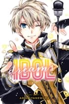 Idol Dreams, Vol. 5 ebook by Arina Tanemura