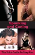 Spanking and Caning ebook by Aishling Morgan