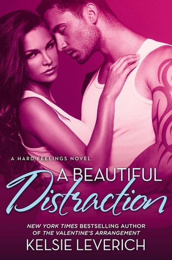 A Beautiful Distraction ebook by Kelsie Leverich
