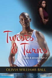 Twists & Turns (Lydia & Jerome Book 2) ebook by Olivia Williams Ball
