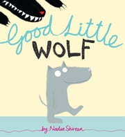 Good Little Wolf ebook by Nadia Shireen