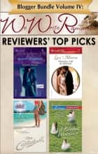 Blogger Bundle Volume IV: WeWriteRomance.com's Reviewers' Top Picks - The Contestant\A Fabulous Wedding\Agent Cowboy\Wedding Vow of Revenge ebook by Stephanie Doyle, Dianne Castell, Debra Webb,...