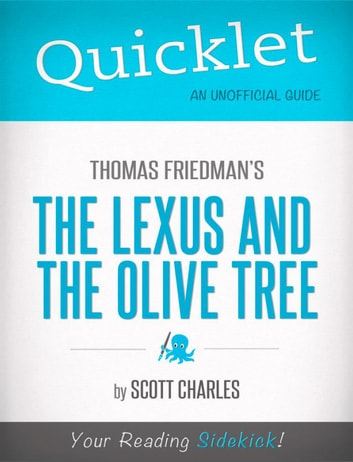 Quicklet On Thomas Friedman's The Lexus and the Olive Tree ebook by Scott  Charles