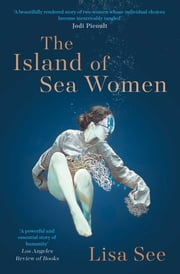 The Island of Sea Women ebook by Lisa See