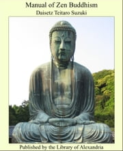 Manual of Zen Buddhism ebook by Daisetz Teitaro Suzuki