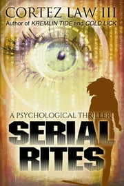 Serial Rites ebook by Cortez Law III