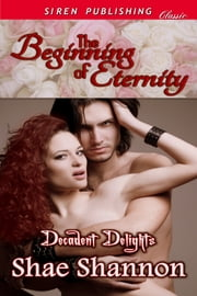 The Beginning of Eternity ebook by Shae Shannon