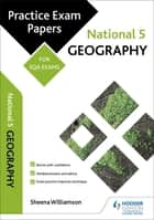 National 5 Geography: Practice Papers for SQA Exams ebook by Sheena Williamson