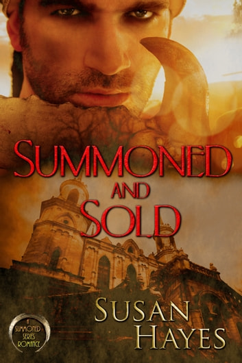 Summoned and Sold ebook by Susan Hayes