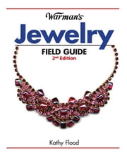 Warman's Jewelry Field Guide ebook by Flood, Kathy