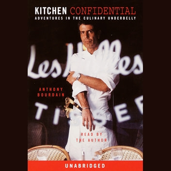Kitchen Confidential Audiobook by Anthony Bourdain - 9780375417726 ...