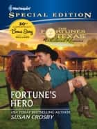 Fortune's Hero ebook by Susan Crosby, RaeAnne Thayne, Christine Rimmer,...