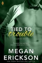 Tied to Trouble ebook by