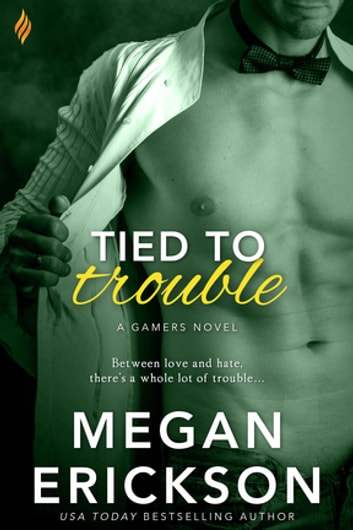 Tied to Trouble ebook by Megan Erickson