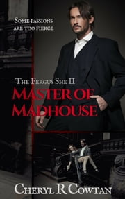 Master of Madhouse - Sadists, Mansions and Mayhem 1894 ebook by Cheryl R Cowtan