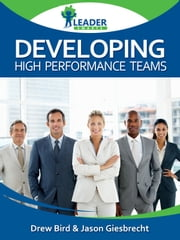 Developing High Performance Teams ebook by Andrew Bird